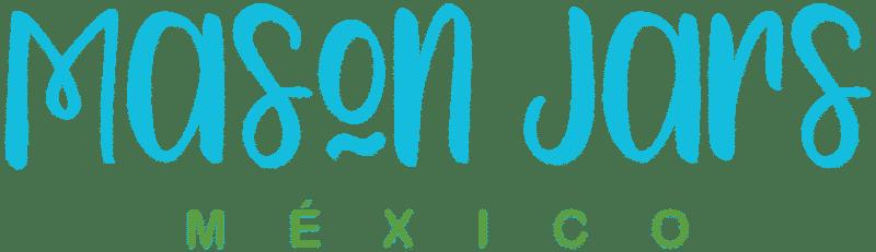 Mason Jars Mexico